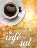 un café con sal (ebook)-megan maxwell-9788408144946