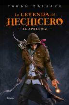 LA LEYENDA DEL HECHICERO. EL APRENDIZ (EBOOK)