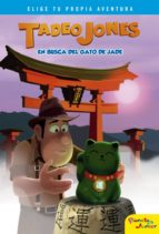 tadeo jones en busca del gato de jade (ebook)-9788408178446