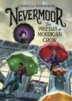 NEVERMOOR 1: LAS PRUEBAS DE MORRIGAN CROW