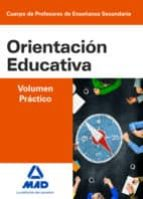 CUERPO DE PROFESORES DE ENSEÑANZA SECUNDARIA ORIENTACIÓN EDUCATIV A