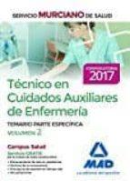técnico en cuidados auxiliares de enfermería del servicio murciano de salud. temario partes especifica volumen 2-9788414203446