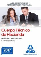 cuerpo tecnico de hacienda. agencia estatal de administracion tributaria. derecho constitucional y administrativo-9788414212646