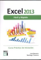 excel 2013 facil y rapido-luis navarro-9788415033646