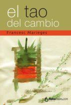 el tao del cambio (ebook)-francesc marieges-9788415084846