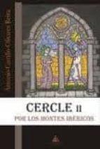 cercle ii: por los montes ibericos-antonio castillo-olivares reixa-9788415228646