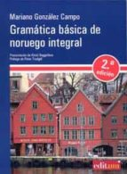 gramatica basica de noruego integral (2ª ed.) mariano gonzalez campo 9788415463146