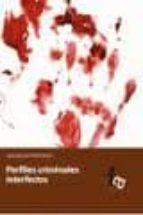 perfiles criminales interfectos-jose manuel ferro veiga-9788415485346