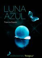 luna azul (ebook)-francine zapater-9788415623946