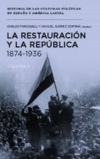 la restauracion y la republica, 1874 1936 carlos forcadell alvarez 9788415963646