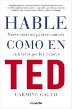 hable como en ted (ebook)-carmine gallo-9788416029846