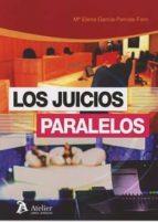 los juicios paralelos-maria elena garcia-perrote-9788416652846