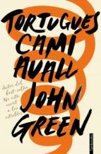 tortugues camí avall (ebook) john green 9788416716746