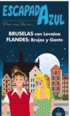 bruselas y flandes 2016 (escapada azul) (2ª ed.)-paloma ledrado villafuertes-9788416766246