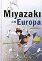 MIYAZAKI EN EUROPA de PAU SERRACANT
