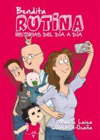 El libro de Bendita rutina: historias del dia a dia autor MARIA LUISA SANCHEZ-OCAÑA TXT!