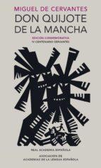 don quijote de la mancha (edicion conmemorativa iv centenario) miguel de cervantes saavedra 9788420412146