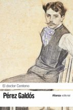 el doctor centeno-benito perez galdos-9788420673646