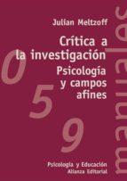 critica a la investigacion, psicologia y campos afines julian meltzoff 9788420686646