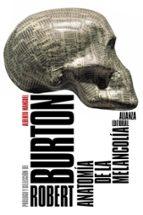 anatomia de la melancolia robert burton 9788420688046