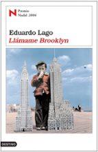 llamame brooklyn (premio nadal 2006)-eduardo lago-9788423338146