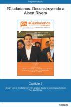 capítulo 5 de #ciudadanos. ¿quién vota a ciudadanos?: un análisis desde la... (ebook)-pau mari-klose-9788423424146