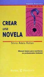 crear una novela-silvia adela kohan-9788423924646