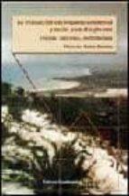 la evaluacion del impacto ambiental y social para el siglo xxi: t eorias, procesos, metodologia-mercedes pardo buendia-9788424509446