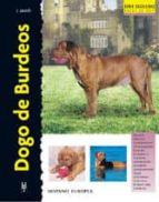 dogo de burdeos. serie excellence-joseph janish-9788425513046