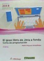 el gran libro de java a fondo: curso de programacion (3ª ed.) pablo augusto sznajdleder 9788426723246