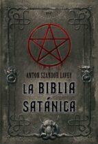 la biblia satanica anton szandor lavey 9788427034846
