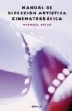 manual de direccion artistica cinematografica michael rizzo 9788428214346
