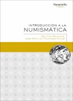 introduccion a la numismatica-ana vico belmonte-9788428338646