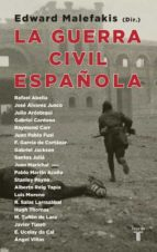 la guerra civil española edward malefakis 9788430606146