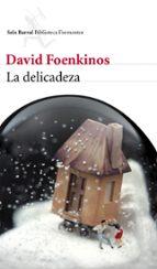 la delicadeza-david foenkinos-9788432209246