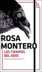 los tiempos del odio (bruna husky 3)-rosa montero-9788432234446