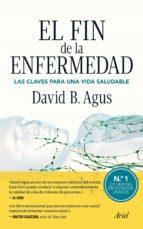 el fin de la enfermedad (ebook)-david b. agus-9788434405646