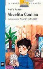 abuelita opalina-maria puncel-9788434809246
