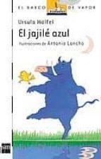 el jajile azul-ursula wolfel-9788434823846