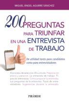 200 preguntas para triunfar en una entrevista de trabajo (ebook)-miguel angel aguirre sanchez-9788436838046