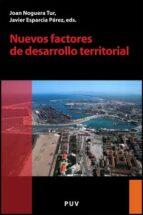 nuevos factores de desarrollo territorial-javier esparcia perez-joan noguera tur-9788437071046