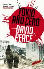 tokio, año cero-david peace-9788439725046