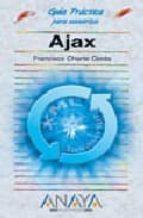 ajax (guias practicas)-francisco charte-9788441521346