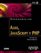 ajax, javascript y php (incluye cd) michael moncur phil ballard 9788441525146