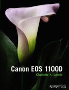 canon eos 1100d charlotte k. lowrie 9788441534346