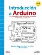 introduccion a arduino. edicion 2016-massimo banzi-michael shiloh-9788441537446