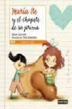 maria ite y el chupete de su prima (leer es vivir)-maite carreño-9788444141046