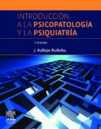 introduccion a la psicopatologia y la psiquiatria (7ª ed.)-julio vallejo ruiloba-9788445820346