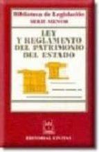 Descargar el eBook de dominio público Ley y reglamento del patrimonio del estado