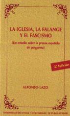 la iglesia, la falange y el fascismo-alfonso lazo-9788447204946